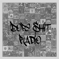 WDSR - Dope Shit Radio