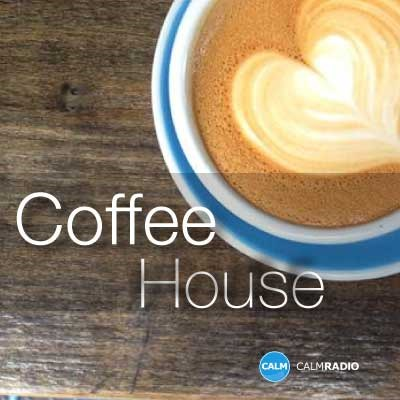 CALMRADIO.COM - COFFEE HOUSE (Sampler)