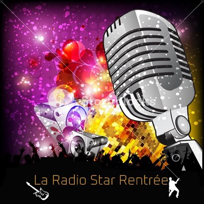 LA RADIO STAR RENTRE