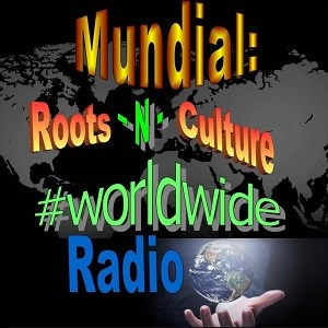 Mundial: Roots-N-Culture Worldwide