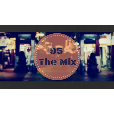 95 The Mix
