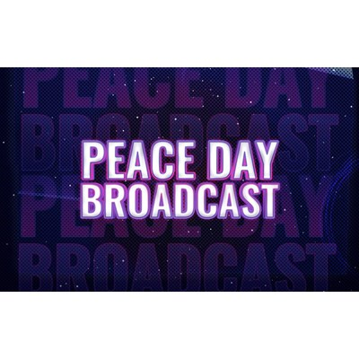 Peace Day Broadcast
