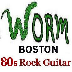 WORM Boston - 80s Guitar Rock 1980s