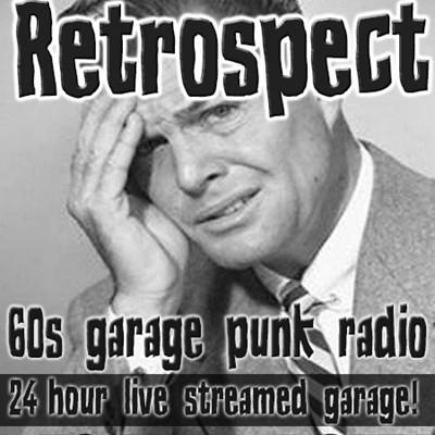 Retrospect 60s Garage Punk Radio