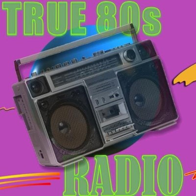 Radionomy True 80s Music Radio Free Online Radio Station