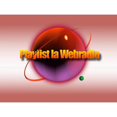 playlist la webradio