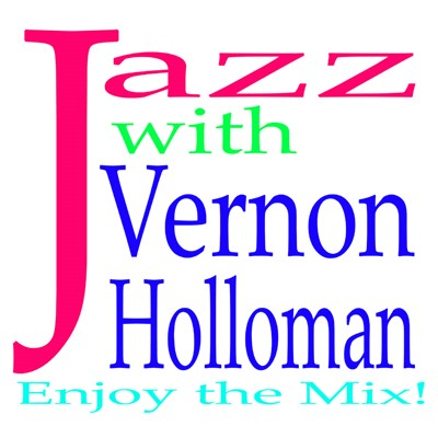 Jazz! with Vernon Holloman