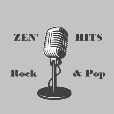 Zen Hits Rock & Pop