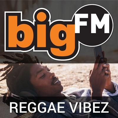 bigFM Reggae Vibez