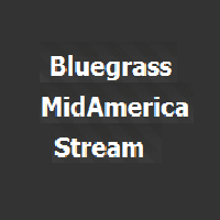 Bluegrass MidAmerica Stream