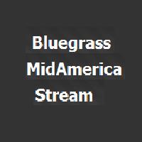 Bluegrass MidAmerica Stream
