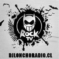DJ Loncho TV (Rock station)
