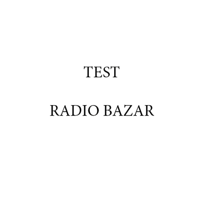 - Radio Bazar -