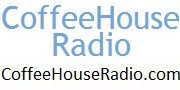 CoffeeHouseRadio - www.CoffeeHouseRadio.com