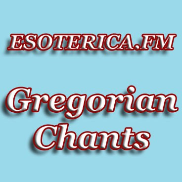 Radionomy – ESOTERICA FM GREGORIAN CHANTS   free online radio station