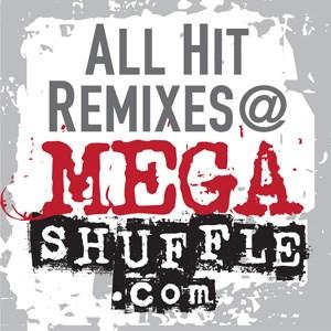 All Hit Remixes@MEGASHUFFLE.com  (AHR)