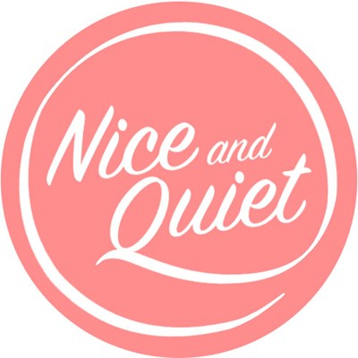 Nice and Quiet
