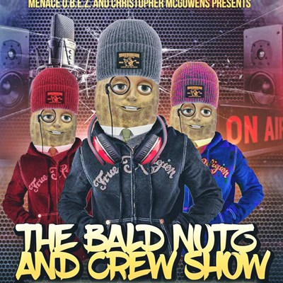 Bald Head Nutz And Crew Show