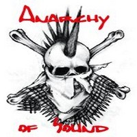 Anarchy Of Sound