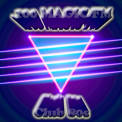 Magic FM Club 80s - Your Source For All Things Club 80s!