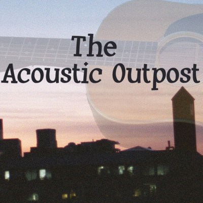 Acoustic Outpost