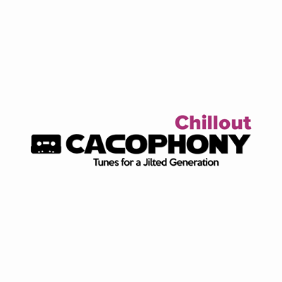 Cacophony Chillout
