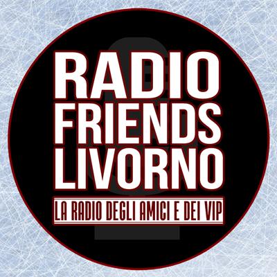 Radio Friends Livorno #RFL - La radio degli amici e dei ViP