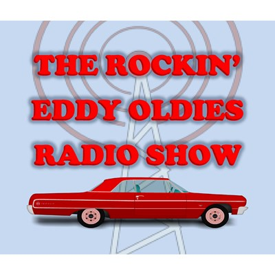 The Rockin' Eddy Oldies Radio Show