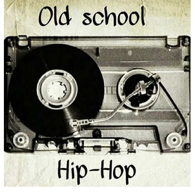 HIP-HOP OLD SCHOOL