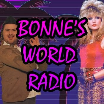 Bonne's World Radio - 80s/Disco/Rock/More!