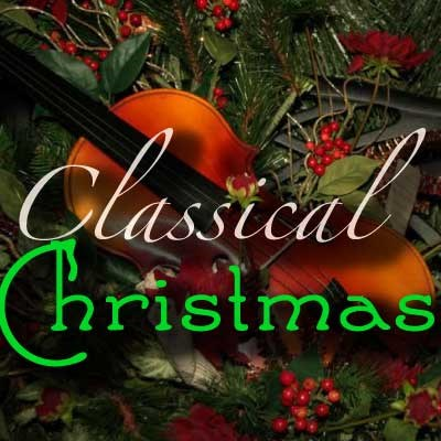 calm radio classical christmas sampler - Classical Christmas