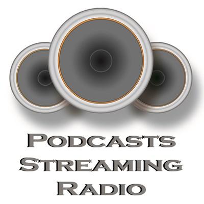 Podcasts Streaming Radio