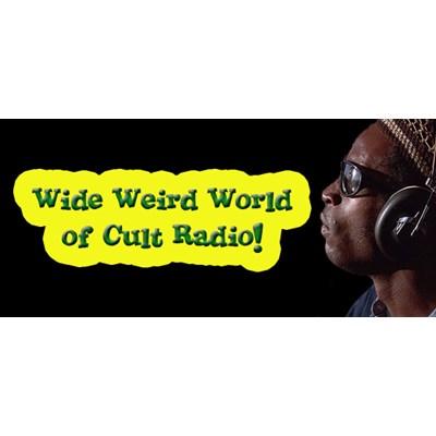 Wide Weird World of Cult Radio