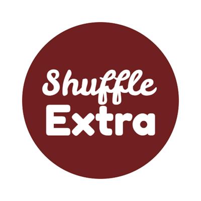 Shuffle Extra