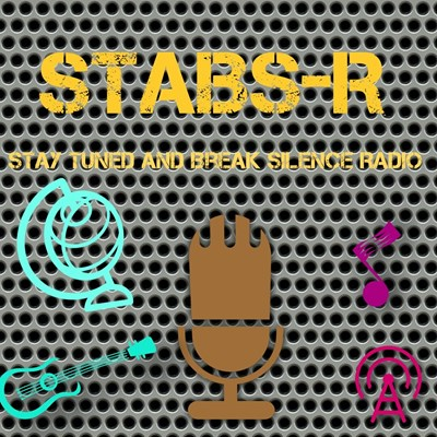 [STABS-R] Stay Tuned And Break Silence Radio