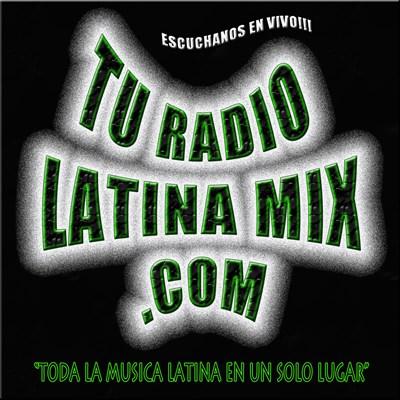 Tu Radio Latina Mix