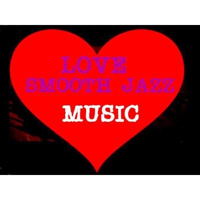 Love Smooth Jazz Music