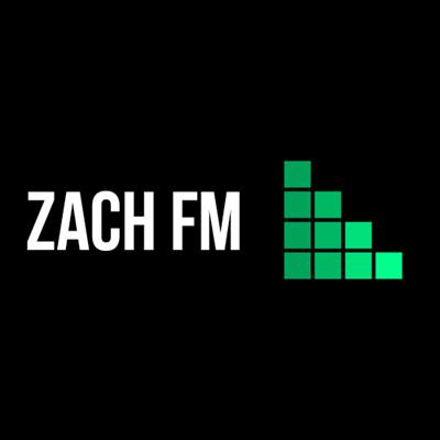 Zach FM