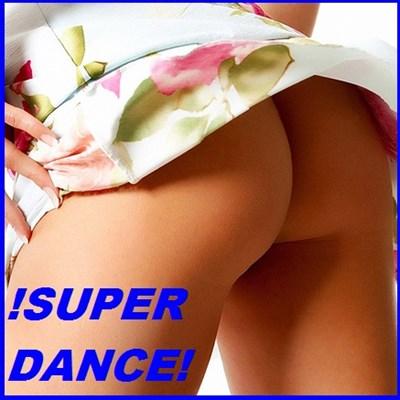 !SUPER DANCE!