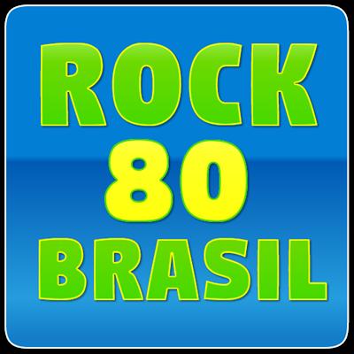 ROCK 80 BRASIL - POP ROCK BRASIL ANOS 80