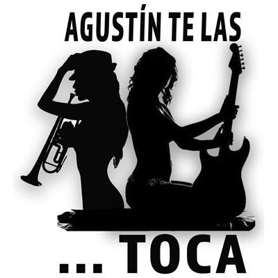 Agustin Te Las Toca (ATLT)