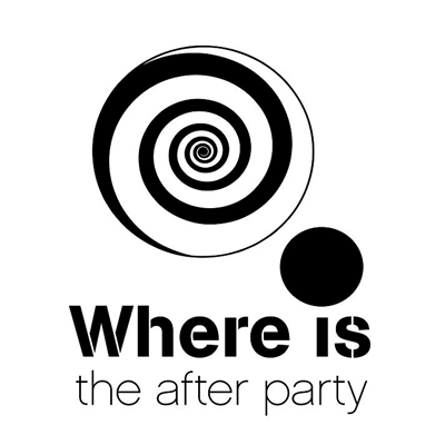 : WHERE IS THE AFTER PARTY :