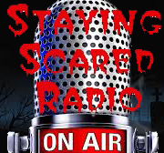 Staying Scared Radio