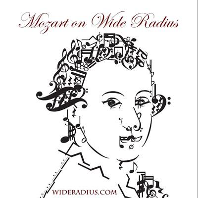All Mozart on Wide Radius