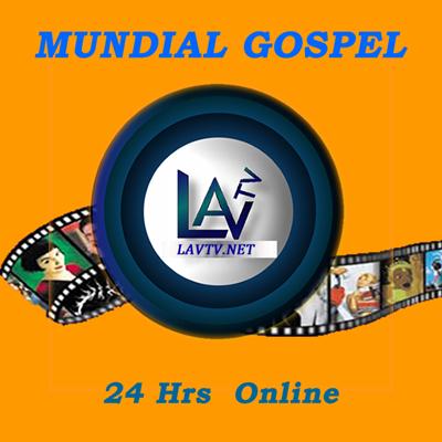 LAVTv Mundial Gospel Webrádio