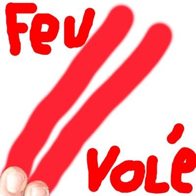 FeuVolé