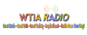 WTIA Radio - Bible Station  Listen to the Bible Today  Inspirational  Bible Radio Done Your Way