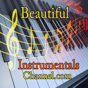 Beautiful Instrumentals Channel.com