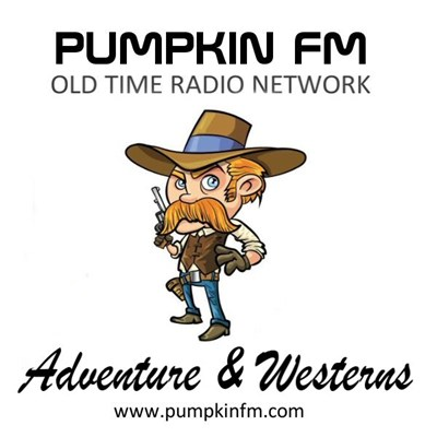 Pumpkin FM Adventure & Westerns