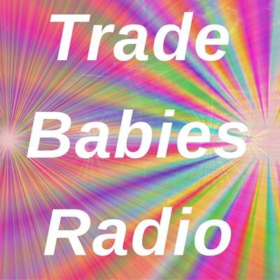 Trade Babies Techno House